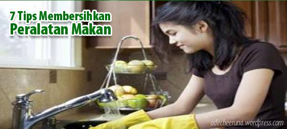 7 tips membersihkan peralatan makan memakai sabun siip max