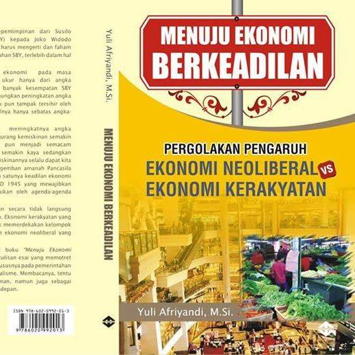 Buku Baru Menuju Ekonomi Berkeadilan Yuli Afriyandi