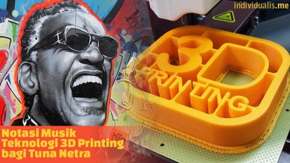 Notasi Musik Teknologi 3D Printing bagi Tuna Netra