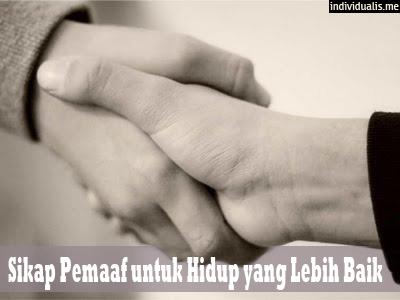 Sikap Pemaaf untuk Hidup yang Lebih Baik
