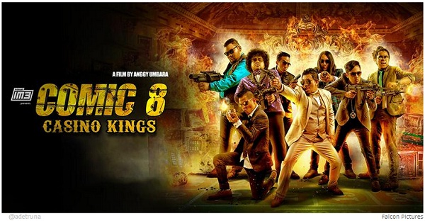 Film Liburan Lebaran Comic 8 Casino Kings Part 1